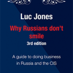 Why Russians Don't Smile – The Third Edition