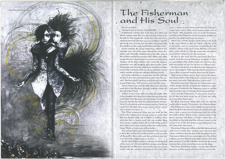 the fisherman and his soul essay Why we need fairytales: but he explored this sinister theme for the first time in his fairy story the fisherman and his soul but his soul returns to him.