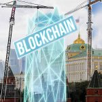 Russia 2021: THE DAWN OF THE BLOCKCHAIN ERA